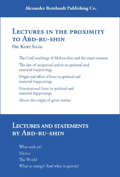 Lectures In The Proximity To Abd Ru Shin